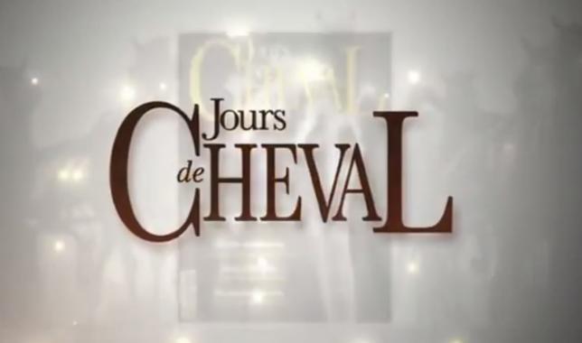 Vidéo - Découvrir Jours de Cheval en images