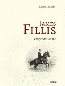 Trois questions à Gabriel Cortès... James Fillis